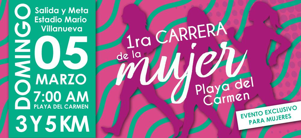 1ª Carrera de la Mujer Playa del Carmen