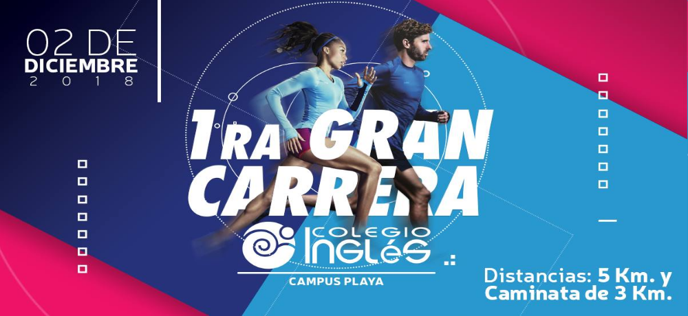 1RA GRAN CARRERA COLEGIO INGLES CAMPUS PLAYA 2018