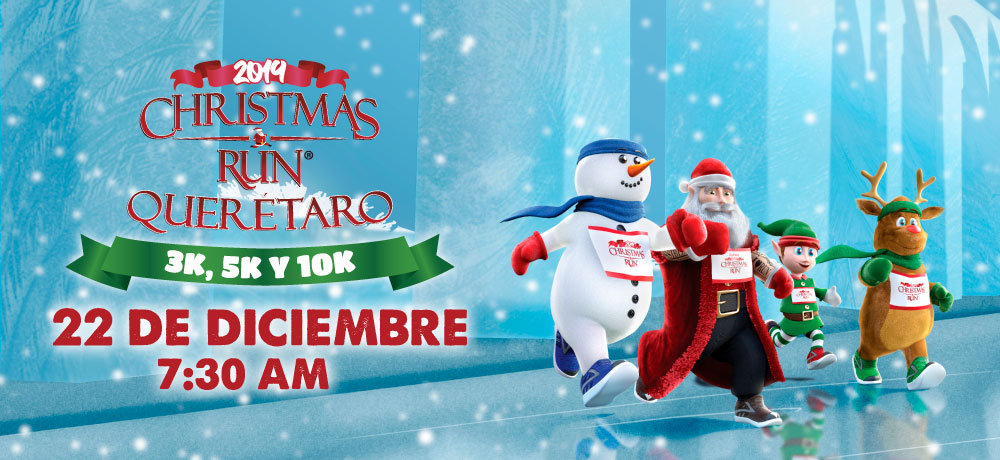 QUERÉTARO CHRISTMAS RUN® 2019